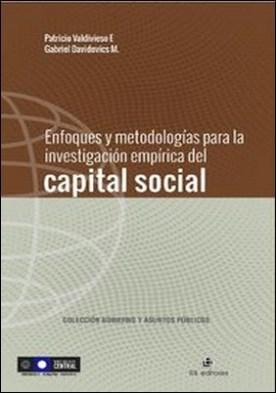 Enfoques y metodologías para la investigación empírica del capital social