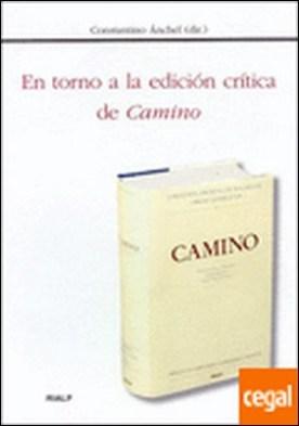 En torno a la edición crítica de Camino