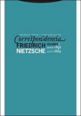 Correspondencia I (junio 1850-abril 1869) por Friedrich Nietzsche PDF