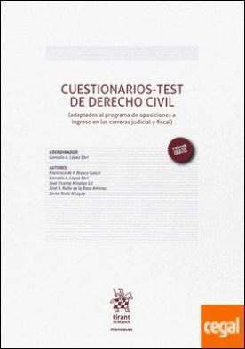 Cuestionarios-test de Derecho Civil (adaptados al Programa de Oposiciones a Ingreso en las Carreras Judicial y Fiscal) por Blasco Gascó, Francisco de Paula PDF