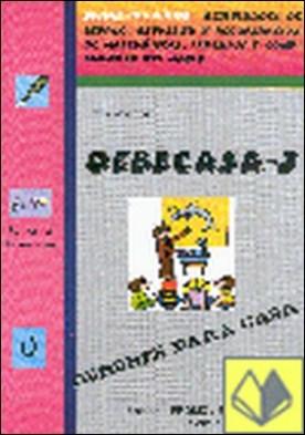 Debecasa 3 . ACTIVIDADES DE REPASO REFUERZO Y RECUPERACION