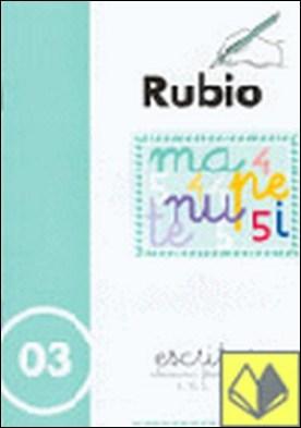 Escritura Rubio, n. 03 . Abecedario, frases y números: 4,5,6,7,8,9 y 10 con puntos, dibujos y grecas