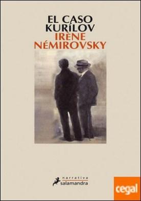 El caso Kurílov por Némirovsky, Irène
