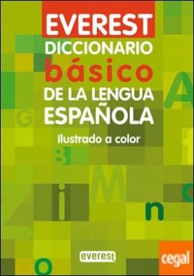 Diccionario básico de la lengua española . Ilustrado a Color