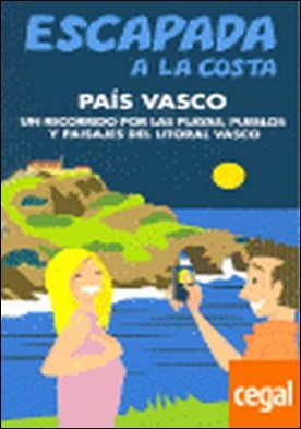 Escapada a la Costa País Vasco