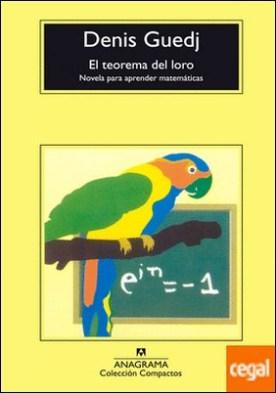 El teorema del loro . Novela para aprender matemáticas