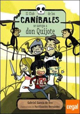 El Club de los Caníbales se zampa a don Quijote . El Club de los Caníbales, 1