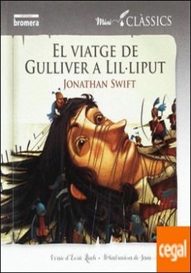 Els viatges de Gulliver a Lil·liput por Swift, Jonathan PDF