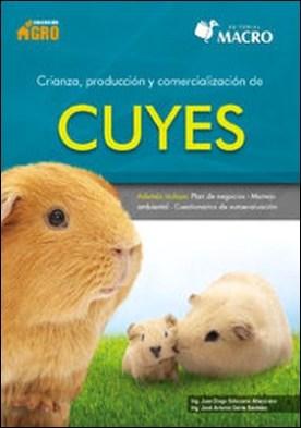Crianza, producción y comercialización de Cuyes