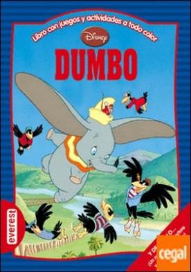 Dumbo . Libro con juegos y actividades a todo color