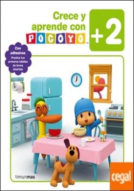 Crece y aprende con Pocoyó +2 . Con adhesivos. Practica tus primeros hábitos de forma divertida