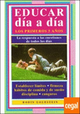 EDUCAR DIA A DIA . EVERYDAY PARENTING