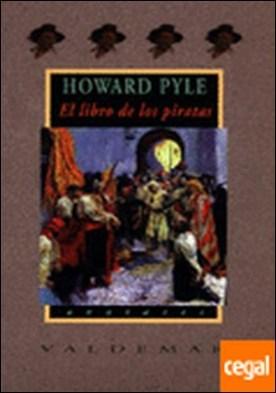 El libro de los piratas . Con ilustraciones a color de Howard Pyle