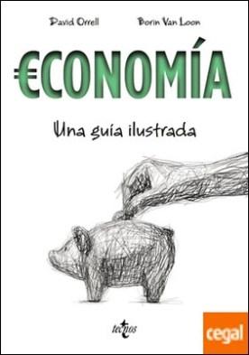Economía . Una guía ilustrada