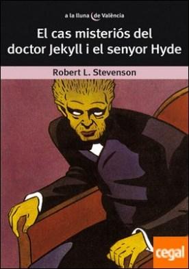 El cas misteriós del Dr. Jekyll i el senyor Hyde