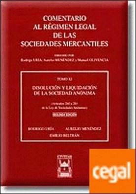 Disolución y Liquidación de la Sociedad Anónima (Artículos 260 a 281 de la Ley de Sociedades Anónimas). Tomo XI