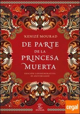 De parte de la princesa muerta . Edición conmemorativa 30 aniversario