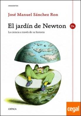 El jardín de Newton . La ciencia a través de su historia
