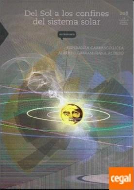 DEL SOL A LOS CONFINES DEL SISTEMA SOLAR por CARRASCO LICEA, ESPERANZA PDF