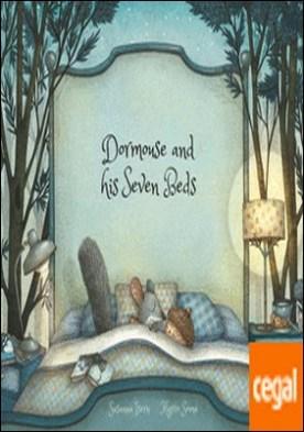 Dormouse and his Seven Beds por Susanna Isern PDF