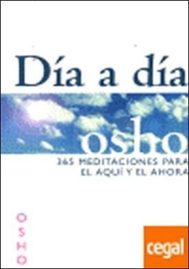 DIA A DIA 365 MEDITACIONES PARA EL AQUI