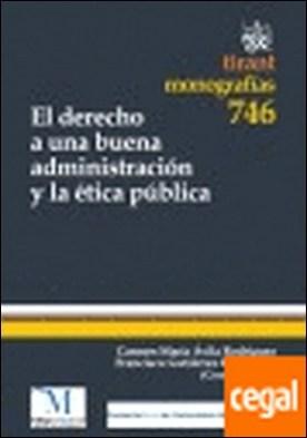El derecho a una buena administración y la ética pública