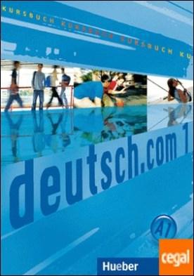 DEUTSCH.COM 1 Kursbuch (alum.)