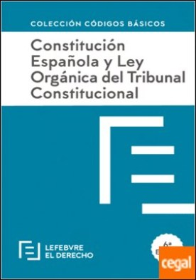 Constitucion Española y LOTC . Código Básico