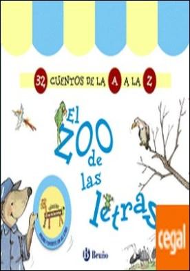 El zoo de las letras (32 Cuentos de la A a la Z)