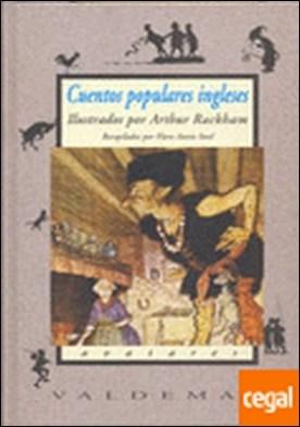 Cuentos populares ingleses . Con ilustraciones a color de A. Rackham