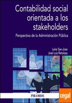 Contabilidad social orientada a los stakeholders . Perspectiva de la Administración Pública