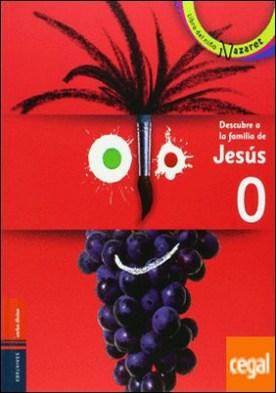 Descubre a la familia de Jesus (catequesis)