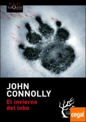 El invierno del lobo por Connolly, John