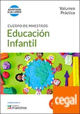 Cuerpo de Maestros Educación Infantil. Volumen Práctico . Adaptado a la LOMCE por CENTRO DE ESTUDIOS VECTOR, S.L. PDF