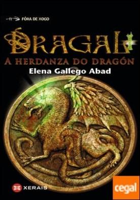 Dragal I . A herdanza do dragón