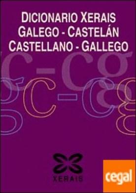 Dicionario Xerais Galego-Castelán Castellano-Gallego por Castro Macía, Luís