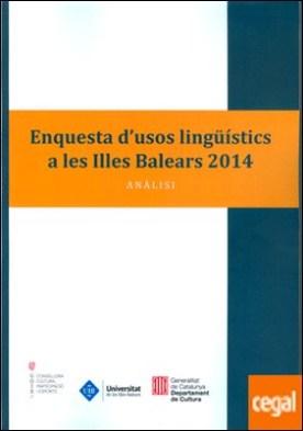 Enquesta d?usos lingüístics a les Illes Balears . Anàlisi