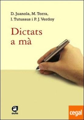 Dictats a mà . El primer llibre de dictats.