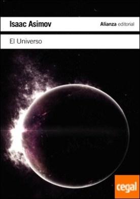 El Universo . De la tierra plana a los quásares