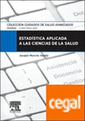 Estadística aplicada a las ciencias de la salud por Moncho Vasallo, Joaquín PDF