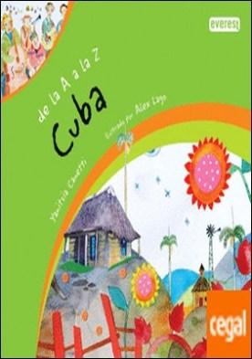De la A a la Z. Cuba . De la A a la Z