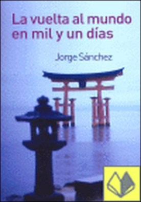 El Camino mozárabe a Santiago . de Salamanca a Compostela por Sánchez, Jorge