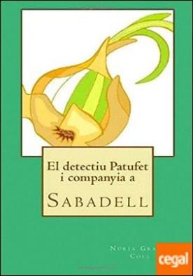DETECTIU PATUFET I COMPANYIA A SABADELL, EL
