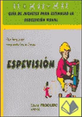 Espevisión . guía de juguetes para estimular la percepción visual