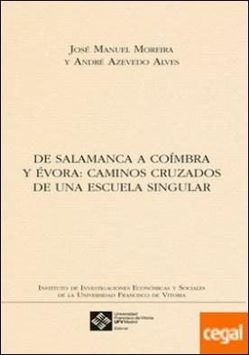 De Salamanca a Coímbra . Caminos cruzados de una escuela singular