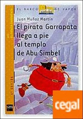 El pirata Garrapata llega a pie al templo de Abu Simbel