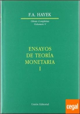 Ensayos de teoría monetaria I - tapa dura