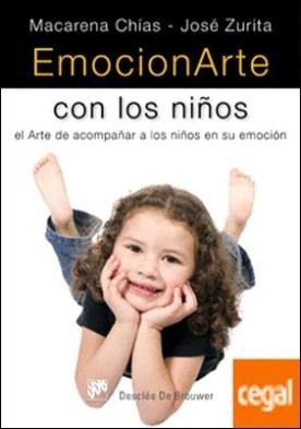 EmocionArte con los niños . El Arte de acompañar a los niños en su emoción