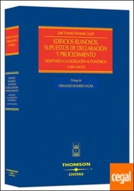 Edificios ruinosos, supuestos de declaración y procedimiento - (adaptado a la legislación autonómica)
