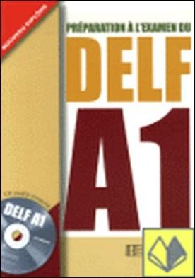 DELF A1 ALUM+CD . Préparation à l'examen